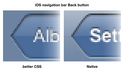 Native iOS navigation bar Back button and one done in pure CSS, zoomed in 5 times