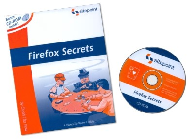 'Firefox Secrets' book and bonus CD-ROM, authored by Cheah Chu Yeow, published by SitePoint